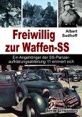 Freiwillig zur Waffen-SS
