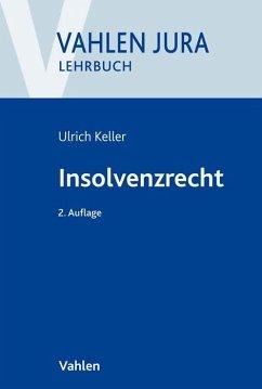 Insolvenzrecht - Keller, Ulrich