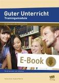 Guter Unterricht: Trainingsmodule (eBook, PDF)