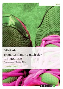 Trainingsplanung nach der ILB-Methode (eBook, ePUB)
