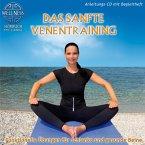 Das Sanfte Venentraining-Funktionelle Übungen Fü