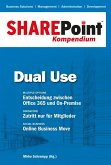 SharePoint Kompendium - Bd. 5: Dual Use (eBook, ePUB)
