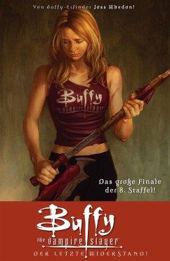 Buffy The Vampire Slayer, Staffel 8, Band 8 (eBook, PDF) - Whedon, Joss