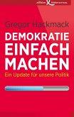 Demokratie einfach machen (eBook, ePUB)