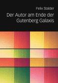 Der Autor am Ende der Gutenberg Galaxis (eBook, ePUB)
