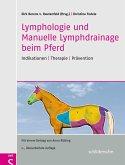 Lymphologie und Manuelle Lymphdrainage beim Pferd (eBook, ePUB)