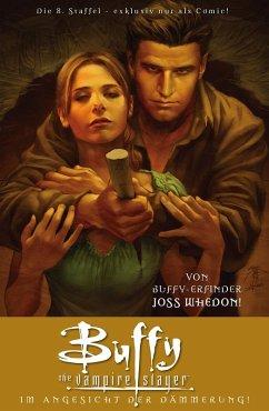 Buffy The Vampire Slayer, Staffel 8, Band 7 (eBook, PDF) - Whedon, Joss