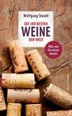 Die 100 besten Weine der Welt (eBook, ePUB)