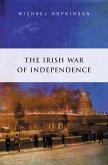 The Irish War of Independence (eBook, ePUB)
