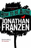 How to be Alone (eBook, ePUB)