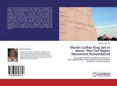 Martin Luther King Set In Stone: The Civil Rights Movement Remembered