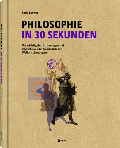 Philosophie in 30 Sekunden - Law, Stephen; Baggini, Julian
