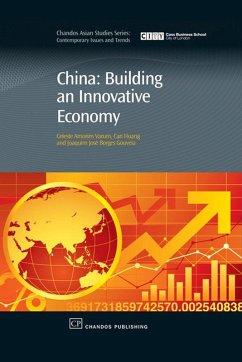 China: Building An Innovative Economy (eBook, ePUB) - Varum, Celeste; Huang, Can; Gouveia, Joaquim Borges