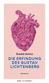 Die Erfindung des Gustav Lichtenberg (eBook) (eBook, ePUB)