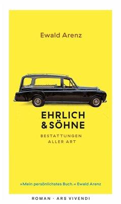 Ehrlich & Söhne (eBook) (eBook, ePUB) - Arenz, Ewald