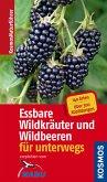 Essbare Wildkräuter und Wildbeeren für unterwegs (eBook, ePUB)