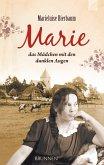 Marie - das Mädchen mit den dunklen Augen (eBook, ePUB)