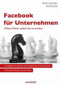 Facebook für Unternehmen (eBook, ePUB) - Schlotter, Kirstin; Schulte, Ralf