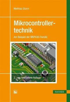 Mikrocontrollertechnik (eBook, PDF) - Sturm, Matthias