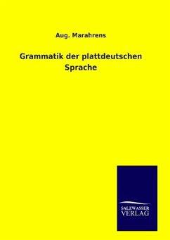 9783846094525 - Marahrens, Aug.: Grammatik der plattdeutschen Sprache - Buch