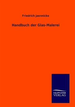 9783846094457 - Jaennicke, Friedrich: Handbuch der Glas-Malerei - Livro