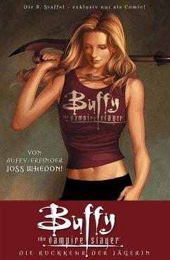 Buffy The Vampire Slayer, Staffel 8, Band 1 (eBook, PDF) - Whedon, Joss