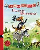 Erst ich ein Stück, dann du - Das große Märchenbuch (eBook, ePUB)