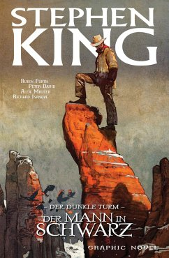 Der Mann in Schwarz / Der Dunkle Turm - Graphic Novel Bd.10 (eBook, PDF) - David, Peter; King, Stephen
