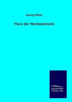 9783846094464 - Eilker, Georg: Flora der Nordseeinseln - Book