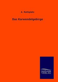9783846094532 - Rothpletz, A.: Das Karwendelgebirge - Boek