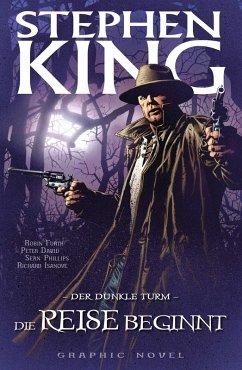Die Reise beginnt / Der Dunkle Turm - Graphic Novel Bd.6 (eBook, PDF) - David, Peter; King, Stephen
