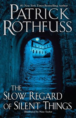 The Slow Regard of Silent Things - Rothfuss, Patrick