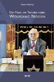 Der Mann, der Tacheles redet. Wolfgang Nossen