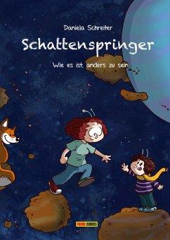Schattenspringer - Wie es ist, anders zu sein (eBook, PDF) - Schreiter, Daniela