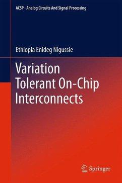 Variation Tolerant On-Chip Interconnects - Nigussie, Ethiopia Enideg