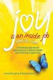 Joy Is an Inside Job