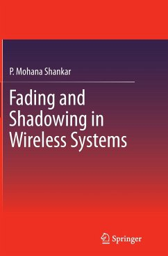 Fading and Shadowing in Wireless Systems - Shankar, P. Mohana