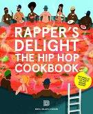 Rapper's Delight - Hip Hop Cookbook
