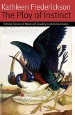 The Ploy of Instinct: Victorian Sciences of Nature and Sexuality in Liberal Governance