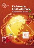 Fachkunde Elektrotechnik. Aufgaben und Lösungen