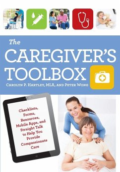 The Caregiver's Toolbox - Hartley, Carolyn P.; Wong, Peter