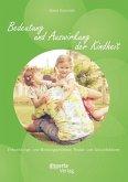Bedeutung und Auswirkung der Kindheit: Entwicklungs- und Bindungsprozesse, Risiko- und Schutzfaktoren