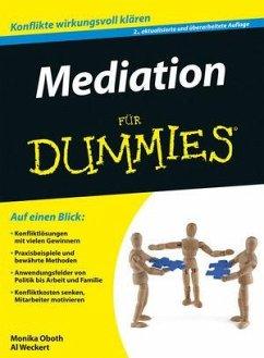 Mediation für Dummies - Weckert, Al; Oboth, Monika