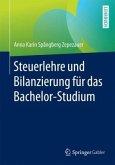 Steuerlehre und Bilanzierung für das Bachelor-Studium