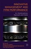 Innovative Management and Firm Performance: An Interdisciplinary Approach