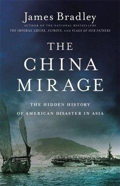 The China Mirage - Bradley, James