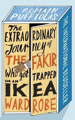The Extraordinary Journey of the Fakir Who Got ...