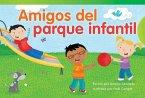 Amigos del Parque Infantil (Playground Friends) (Spanish Version) (Emergent)