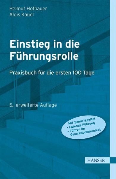 Einstieg in die Führungsrolle (eBook, PDF) - Hofbauer, Helmut; Kauer, Alois