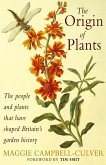 The Origin Of Plants (eBook, ePUB)